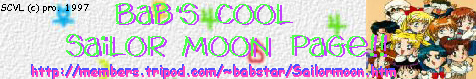 Bab's Cool SailorMoon Page !